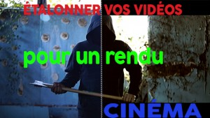 apprendrelavideo_etalonnage_cinema